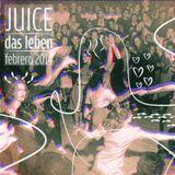 Das Leben - Juice (set febrero 2014)