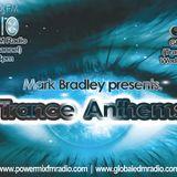 Mark Bradley - Trance Anthems (Episode 3)