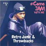 #ComeJamWithMe: RetroJamz and Throwbacks Vol. 3 (Lauryn Hill, T-Pain, SWV, P Diddy, Tinie Tempah)