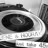 Hooray - Just Take 45s