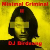 Minimal Criminal II
