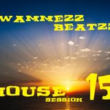 Wammez Beatzz house Session Volume 15