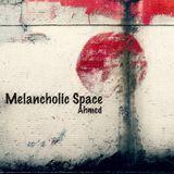 Melancholic Space