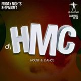 DJ HMC Club Vibez Radio (Episode 305 Friday 31st August 2018 )