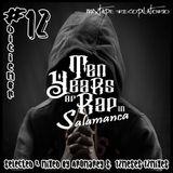 #12 Ten Years Of Rap In Salamanca - Aromarey Soundklap (12Meses - 12Mixes)