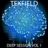 Tekfield Deep Session Vol 1