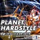 Planet Hardstyle ep.293 - 16.09.2019