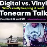Vinyl vs. Digital w\ Tonearm Talk