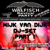 Mijk van Dijk DJ Set at Walfisch Revival Party Berlin, 2018-08-03 Part 1