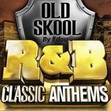 OLD SKOOL R&B HIP HOP BY Edou