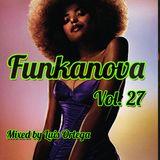 Funkanova Vol. 27    Mix By Luis Ortega DJ