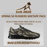 DJae Melee- 5K Runners Mixtape (8-9 Min Pace) CAMO