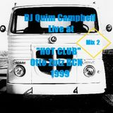 "DJ Quim Campbell Live at ""HOT CLUB"" (Otto Zutz Club - BARCELONA 1999) 2nd Mix"