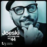 Joeski: A 5 Mag Mix #44