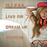 DJ FAA.... LIVE ON DREAM UK !!! 20/01/16 OLDSKOOL HOUSE 80-88