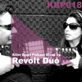 Killer Beats Podcast 018 mixed by Revolt Duo
