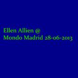 Ellen Allien live @ Mondo Madrid 28-06-2013