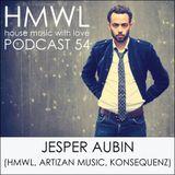 HMWL 54 - Jesper Aubin (HMWL, Artizan Music, Konsequenz)