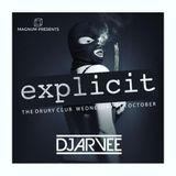 #MixMondays EXPLICIT MINI MIX @DJARVEE