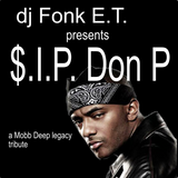 $.I.P. Don P a Mobb Deep tribute