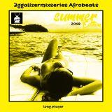dj 3gga - 3GGALIZER SUMMER 18 - AFROBEATS PT1