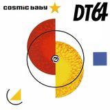 Cosmic Baby /// DT 64 /// 15.03.1992