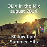 OLiX in the Mix august 2014 - 30 Low bpm Summer Hits of 2014