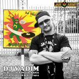 Jah Army MIXXclusive: DJ Vadim - The Yaam Sessions