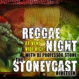Reggae Night Demo- StoneyCast Vol. 19