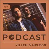 UKF Podcast #109 - Villem & McLeod