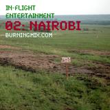 Burningmix :: Inflight Entertainment 02 - Nairobi