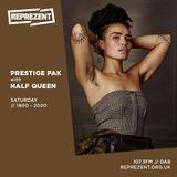 Prestige Pak w/ Half Queen |Saturday 25th May 2019