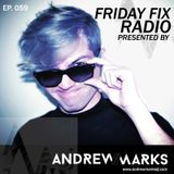 Andrew Marks: Friday Fix 059
