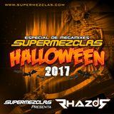 DJ RHAZOR © - Especial Halloween Session House 2017 - SUPERMEZCLAS.COM