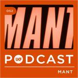 UKF Music Podcast #52 - MANT