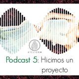 Atelier M: Podcast 5