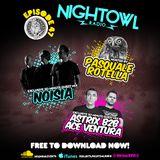 Night Owl Radio 047 ft. Noisia and Astrix b2b Ace Ventura