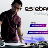 Dj Esteban Pérez - E.H.M Radio Dj Show #2 (Progressive House July 2013 Mix)