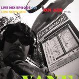 Live mix episode 001- VANE