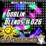 Milli Milhouse - Goblin Blends #026 Aug. 2018
