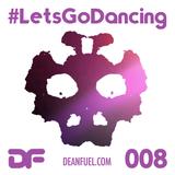 DEAN FUEL - Lets Go Dancing – 008