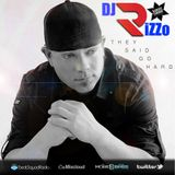 They Said Go Hard - DJ RiZZo (Columbus, Ohio)