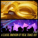 A Classsic Dimension Of Vocal Trance 007 (part 1)