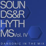 "DanSonic In The Mix ""Sounds&Rhythms Vol.IV"""