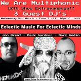 We Are Multiphonic - 8th March Ft Jon Brent, Mark Gardner & Marc Godin