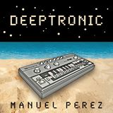 DJ Manuel Perez - Deeptronic