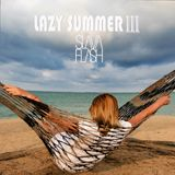 LAZY SUMMER V3@Slava Flash in da mix 2016