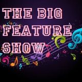 The Big Feature Show 13-04-2018