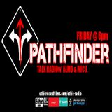 Pathfinder Talk Radio 3-3-17.