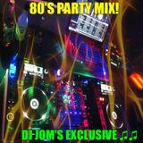 80's Party Mix! - DJ Jom's Exclusive